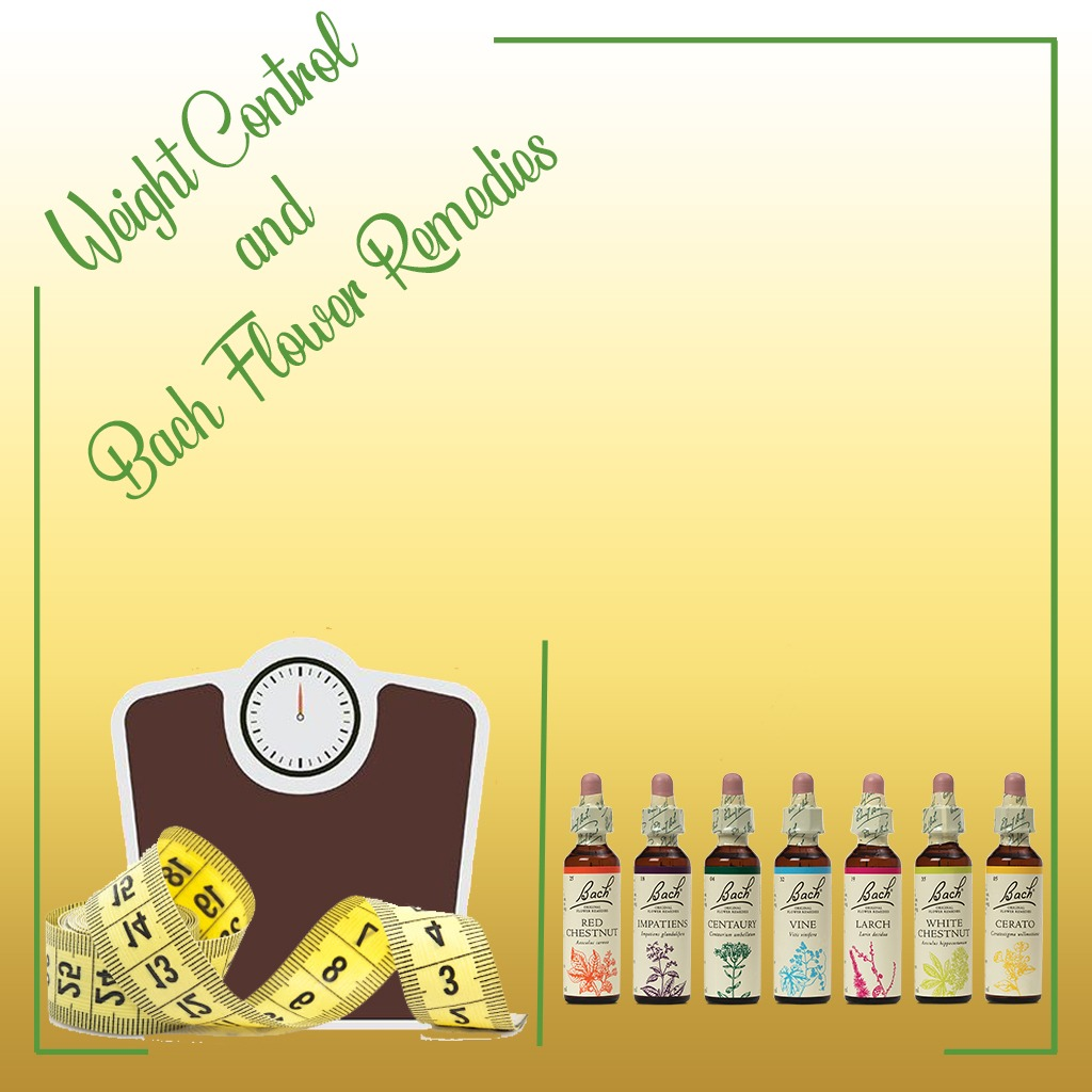 Weight control and bach flower remedies